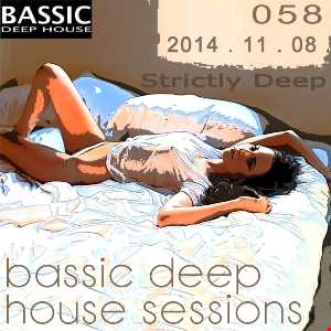 Bassic Deep House Sessions Episode 058