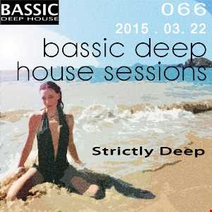 Bassic Deep House Sessions Episode 066