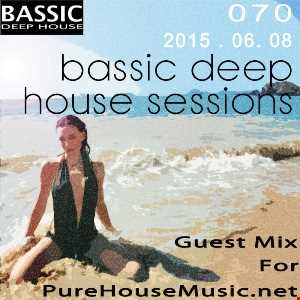 Bassic Deep House Sessions Episode 070