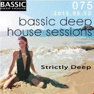 Bassic Deep House Sessions Episode 075