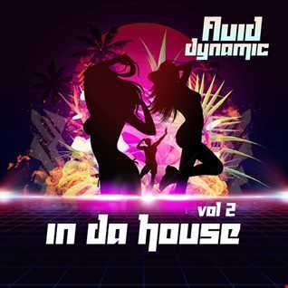 Fluid Dynamic In Da House Studio Mix Sessions MGR336 06 12 2018