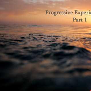 Progressive experience 2021 Part 1