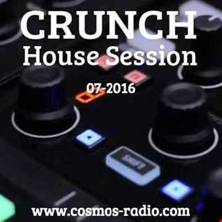 CRUNCH   HOUSE SESSION Cosmos Radio 006 (July 2016)