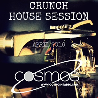 HOUSE SESSION Cosmos Radio (003) April 2016