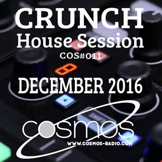 HOUSE SESSION Cosmos Radio 011 (Dec 2016)