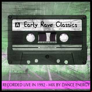 Classic Early Hardcore - Mixed By Dance Energy (1992)
