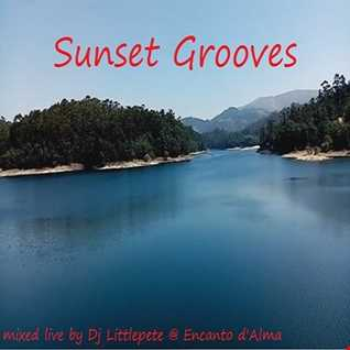 Sunset Grooves - Mixed live by Dj Littlepete