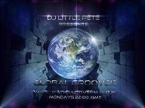 25 11 2013 Dj Littlepete´s GLOBAL GROOVES sessions @ RadioactiveFm
