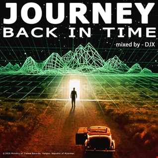 Journey Back In Time (Side B)