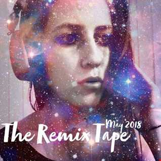 The Remix Tape (May 2018)