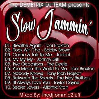 Slow Jammin