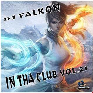 DJ FALKON IN THA CLUB 21