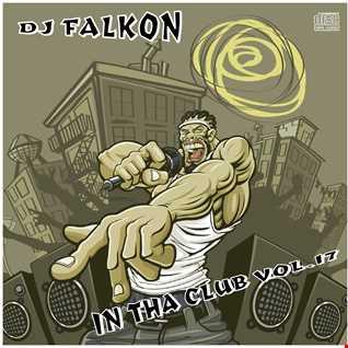 DJ FALKON IN THA CLUB 17
