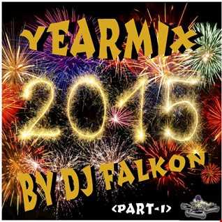 DJ Falkon   Yearmix 2015 (Part 1)