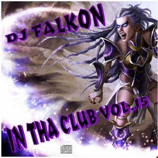 DJ FALKON IN THA CLUB 15