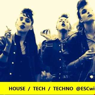 #Housemusic #Techhouse & #Techno @ESCwithM_O_I #Podcast (320kbps/Tracklist)