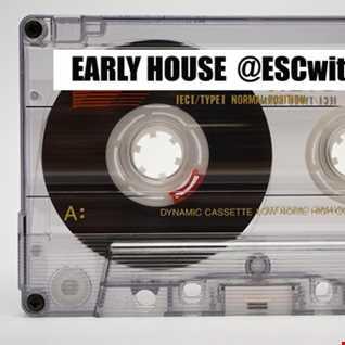 Early #Housemusic #Deephouse & #Dancemusic @ESCwithM_O_I August #Podcast