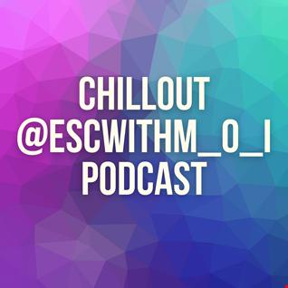 90s #Chillout @ESCwithM_O_I  #Podcast