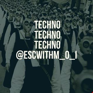 #Techno #Techno #Techno @ESCwithM_O_I Podcast (320kbps)