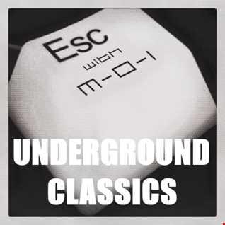Underground #Dancemusic & #Housemusic Classics @ESCwithM_O_I (Ext. Mix)