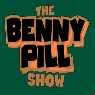 The Benny Pill Show - Episode 10