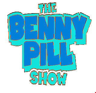 The Benny Pill Show - Episode 25