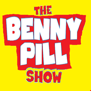 The Benny Pill Show - Episode 18