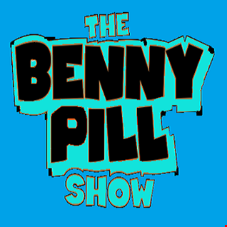 The Benny Pill Show - Episode 15