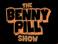 The Benny Pill Show - Episode 16