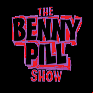 The Benny Pill Show - Episode 11