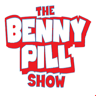 The Benny Pill Show - Episode 26