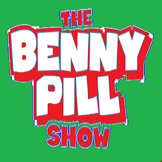 The Benny Pill Show - Episode 17