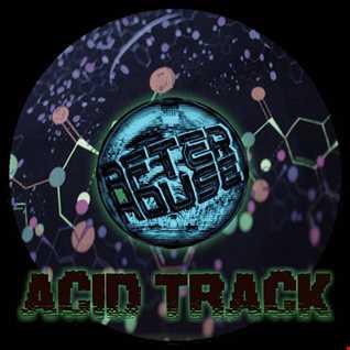 ACID TRACK (303 MIX)