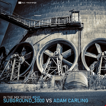 In the mix series Vol.40 by Subground 3000 vs Adam Carling