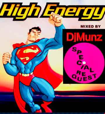 HIGH ENERGY  DISCO REQUEST MIX