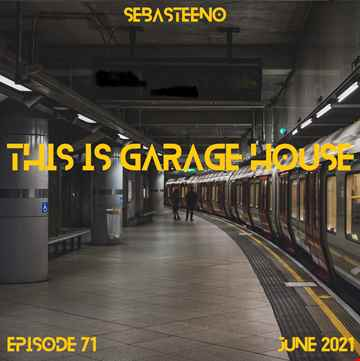 This Is GARAGE HOUSE 71   06 2021