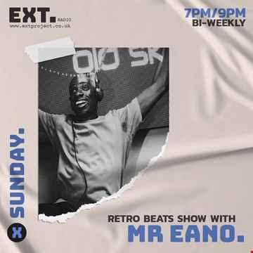 Mr Eano EXT Radio 25.04.21