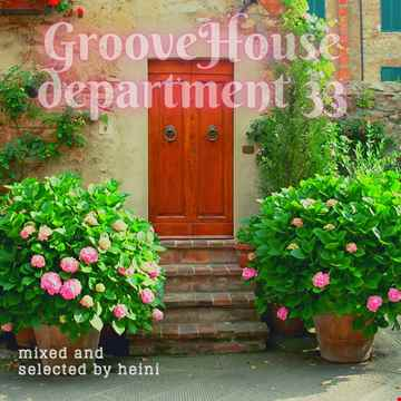 Groove House Department 33