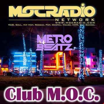 Club M.O.C. (Aired On MOCRadio.com 5-8-21)