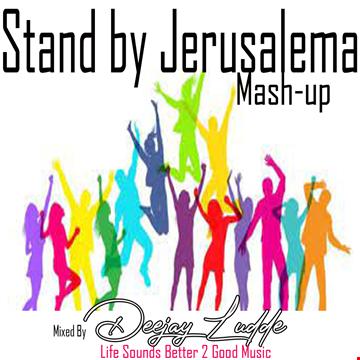 Stand by Jerusalema Mash Up 2021