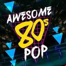 AWESOME 80'S (POPMIX)