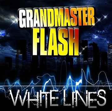 Grandmaster Flash - White Lines (DJ Spyder B House Remix)