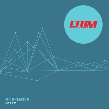 LTHM 594   Mr. Bremson