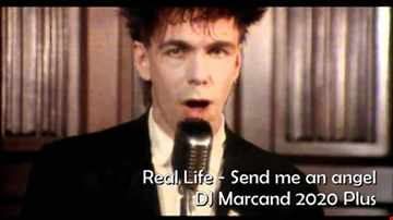 Real Life -  Send me an angel (DJ Marcand 2020 Plus)