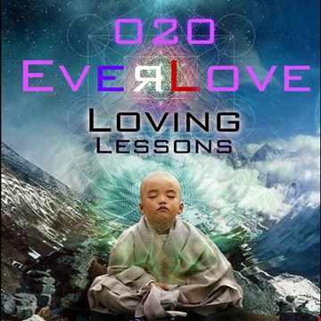 The Everlove Mix 020 – Loving Lessons