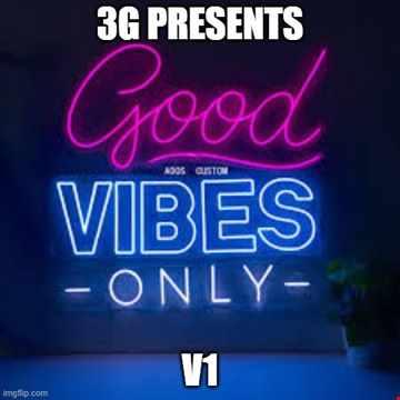 Good Vibes V1
