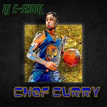 DJ E Skool - Chef Curry