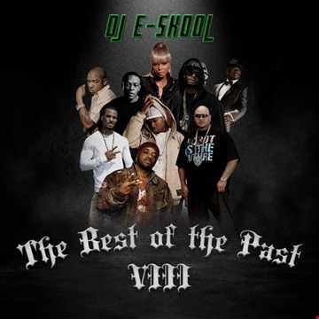 DJ E Skool - The Best of The Past VIII