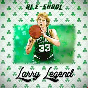 DJ E Skool -  Larry Legend (Old School Hip-Hop)