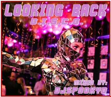 LOOKING BACK MIX   Disco